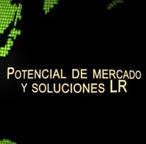 Potencial de mercado y soluciones LR